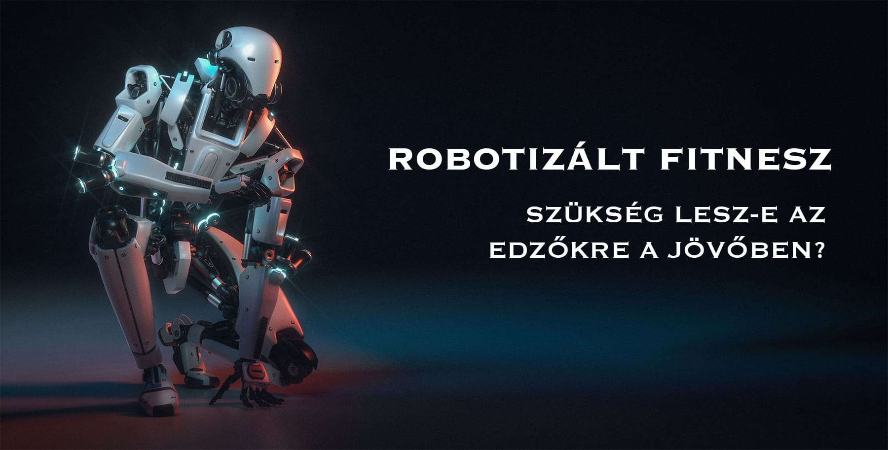 edzők vs robotok